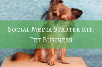 Social media Starter Kit For Dog Business